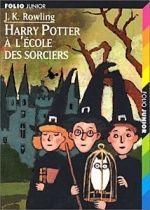 Harry Potter à l'école des sorciers, J.K. Rowling, Folio Junior. Désormais classique...