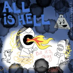 ACIM-Doodles: All is Well and All is Hell