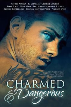 Book Review: Charmed and Dangerous Anthology