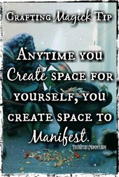 Crafting Magick Tip: Anytime you create space for yourself, you create space to manifest. #craftingmagick #thewitchymommy #altars #sacredspaces