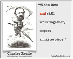Charles Reade on Love + Skill | Heart Write Project