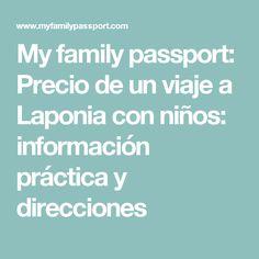My family passport: Precio de un viaje a Laponia con niños: información práctica y direcciones