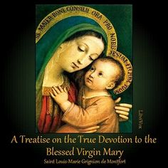 A Treatise on the True Devotion to the Blessed Virgin by Louis Marie DeMontfort - free audiobook from Librivox.org