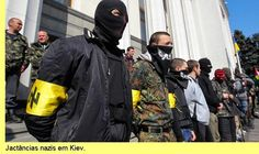 Kiev deploys Neo-Nazi Paramilitary against Political Opponents in Eastern Ukraine