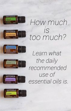 How Much is Too Much? Check out this post to learn the daily recommended amount of essential oils.