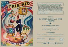 Postal 'Els espectacles de la il·lusió a Figueres'.  Disseny, maquetació i correcció de textos de tota la gràfica relacionada amb les exposicions 'Els espectacles de la Il·lusió a Figueres' i 'Circ i Cinema'. Museu de l'Empordà, 2013
