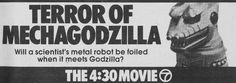WABC-TV NYC The 4:30 Movie ad for TERROR OF MECHAGODZILLA in NY Metro edition of TV GUIDE 1980, 07/26-08/01.