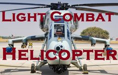 HAL Light Combat Helicopter- Indian Airforce, Indian Army