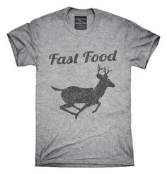 Fast Food Deer T-Shirt Hoodie Tank Top - Funny Sibling Shirts - Ideas of Funny Sibling Shirts - Fast Food Deer T-Shirt Hoodie Tank Top Silhouette Projects, My Guy, Country Girls, Country Life, Funny Shirts, Like Me, Shirt Designs, Cute Outfits, Tomboy Outfits