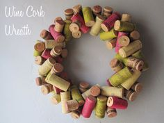 Cork wreath!! What a great idea.