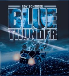 Blue Thunder is a 1984 ABC television series based on the movie of the same title featuring the Blue Thunder helicopter. The series uses the. Blu Ray Movies, New Movies, Movies Online, Hindi Movies, Watch Movies, Film Blue, Roy Scheider, Movie Talk, Movies