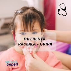 Diferența între RĂCEALĂ și GRIPĂ. Simptome la ADULȚI și COPII Thats Not My, Parenting, Personal Care, Canada, Eyes, Health, Mai, Self Care, Health Care