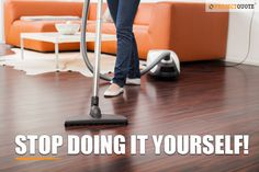 Stop Doing It Yourself! Get a free quote for a home cleaning service and connect to the best maids in your area!