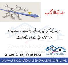 راستے کا انتخاب  صرف ایک شخص آپ کی زندگی بدل سکتا ہے اور وہ ہے آپ خود لہذا ! ہمیشہ کامیابی کے راستہ پر گامزن رہیں Please like and share our page: https://www.facebook.com/ZameenBaazar.official/