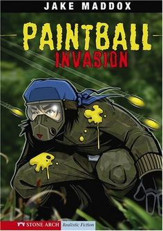 Paintball Invasion (Jake Maddox Sports Stories) by Jake Maddox http://www.amazon.com/dp/1434205169/ref=cm_sw_r_pi_dp_JT4Twb17RHPY7