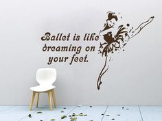 Wall Decals Quote Ballet Is Like Dreaming on Your Feet Decal Ballerina Vinyl Sticker Dance Studio Girl Bedroom Nursery Home Decor Dear Buyers,