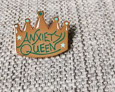 Anxiety Queen Hard Enamel Pin | Anxious Cloissone Pin | Pins for friends | Anxiety awareness, mental health awareness | Stressed & depressed