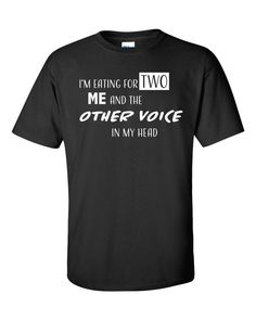 https://www.kombustibletees.com/products/im-eating-for-two-me-and-the-other-voice-in-my-head-short-sleeve-t-shirt