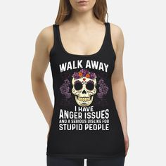 Walk Away Funny Womens Tank Tops Summer Funny Tank Tops Outfits Workout Funny T Shirt Sayings, Funny Tee Shirts, T Shirts With Sayings, Cool Shirts, Awesome Shirts, Quote Shirts, Sarcastic Shirts, Funny Sweatshirts, Funny Quotes