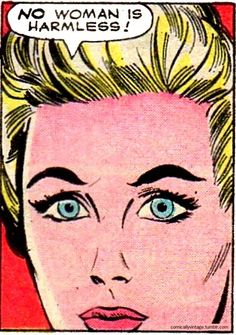 Vintage Comic, Pop Art ----  well, when her nails are drying but remember that they WILL dry eventually. ;o)