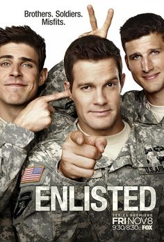 Enlisted - this was an amazing show! Once again the shows I love always get canceled!!!