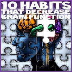 Natural Cures Not Medicine: 10 Habits That Decrease Brain Function