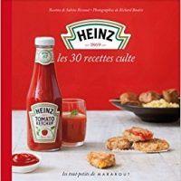Heinz – Les 30 recettes culte by Richard Boutin, PDF, topcookbox.com