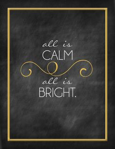 Christmas Printable - Swirly Chalkboard All is Calm, All is Bright on Etsy, $5.00