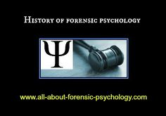 www.all-about-forensic-psychology.com    Click on image, or see following link for the first of a two-part guide on the history of forensic psychology.    www.all-about-forensic-psychology.com/history-of-forensic-psychology-part-one.html