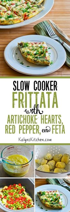 Slow Cooker Frittata Recipe with Artichoke Hearts, Roasted Red Pepper, and Feta; this low-carb, Keto, low-glycecmic, gluten-free, and South Beach Diet friendly slow cooker frittata cooks in a few hours so this would be great for a holiday morning or a tasty brunch dish any time of year.  [found on KalynsKitchen.com]