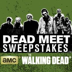 Enter The Walking Dead: Dead Meet sweepstakes for a chance meet the cast in San Diego. The Walking Dead returns Sunday October 12 at 9/8c…