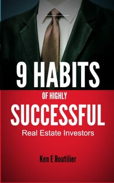 9 Habits of Highly Successful Real Estate Investors
