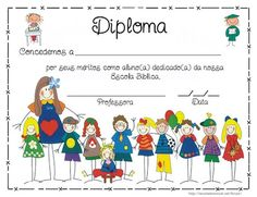 Modelos de Diploma para a Educação infantil! - ESPAÇO EDUCAR Preschool Schedule, Certificate Design Template, Letters For Kids, Preschool Graduation, Classroom Rules, Kids Church, Yoga For Kids, School Gifts, School Lessons