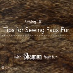 Learn tips and tricks for sewing with faux fur fabric to create costumes, fall and winter apparel, holiday decor and more!