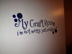 Love this vinyl wall quote posted by  Lady B Crafts