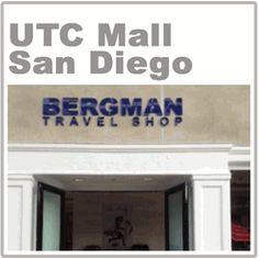 Bergman Travel Shop UTC Mall 4485 La Jolla Village Dr Ste F7 San Diego, Ca 92122  Phone 858-455-6556