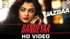 Bandeya / Bandeyaa Lyrics from Jazbaa: A soulful song from Jazba sung by Jubin Nautiyal starring Aishwarya Rai Bachchan with music by. Bollywood Music Videos, Latest Bollywood Songs, Bollywood News, Actress Aishwarya Rai, Aishwarya Rai Bachchan, Music Lyrics, My Music, Irrfan Khan, Bollywood Wedding