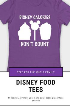Disney Calories Don T Count Disneyland Snacks Tee World