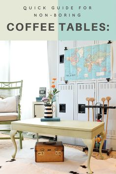 Quick guide for non boring coffee table makeovers