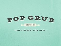 "(Pop Grub logo design)    I really like the serifs of the ""Pop Grub"" text here as well as the simple color choice and the minimalist design of the rolling pin. This could play into something with a fork for the ""Four Tines"" in my blog's name."