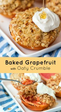 Baked Grapefruit with Oaty Crumble - My Organized Chaos