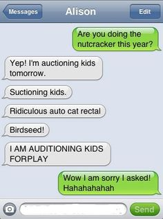 """""""I'm auditioning kids forplay""""!!!!!   There are more if you click on the picture, my last favorite was """"song of boners!"""""""