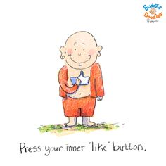 *Today's Buddha Doodle* - Press your inner 'like' button.