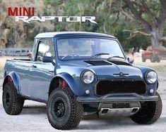 Who wants one? Owner: The post Mini Raptor appeared first on . Mini Cooper Classic, Classic Mini, Classic Cars, Austin Mini, Mini Uk, British Sports Cars, Mini Trucks, Mini Coopers, Modified Cars