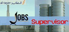 Supervisor Jobs in Al Tayyar |UAE, Dubai Visit jobsingcc.com for more info @ http://jobsingcc.com/supervisor-jobs-al-tayyar-uae/