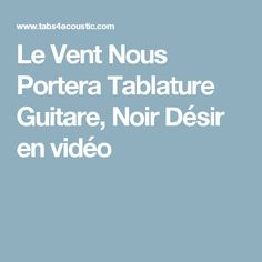 guitariste tablatures partitions guitare a guitar tabs tablature
