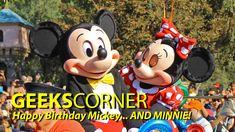 Happy Birthday Mickey…. AND MINNIE! – GEEKS CORNER – Episode 808