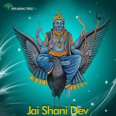 Shani Dev possesses great, humbling power. Offer your devotion to him for his blessing