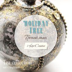 Привет,девочки!     Сегодня третий этап нашего творческого совместного проекта Holiday Tree, где мы делаем коллекции ёлочных шариков. Прод...