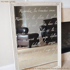 Springtime in Paris lettering stencil by Royal Design Studio stenciled on a lovely mirror Mirror Words, Mirror Quotes, Mirror Crafts, French Farmhouse Decor, French Decor, French Country, Mirror Painting, Creation Deco, Painting Patterns